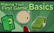Extra Credits - Making Your First Game: Basics - How To Start Your Game Development