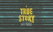 A True Story - Carly process