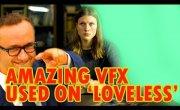 Amazing VFX Used On 'Loveless'|Потрясающие спецэффекты в фильме