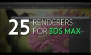 25 Renderers in 3DS MAX